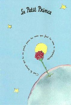 « C'est le temps que tu as perdu pour ta rose qui fait ta rose si importante » - Le Petit Prince