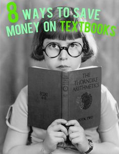 8 Insider Tips to Saving Money on Textbooks   And Then We Saved