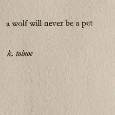 blackff remus lupin a wolf will never be a pet twff sadi buch book quotes Poetry Quotes, Book Quotes, Words Quotes, Sayings, I Got Me Quotes, Quotes Quotes, Pretty Words, Beautiful Words, Jacques A Dit