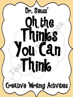 FREE Oh the Thinks You Can Think from Elementary Nerd on TeachersNotebook.com (15 pages)