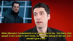 """Totally agree with this guy is saying about Benedict! » """"He could be talking to the wall and I wouldn't give a shit!"""" (gif) » abrza.tumblr.com"""