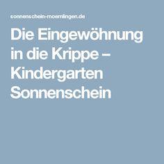 Die Eingewöhnung in die Krippe – Kindergarten Sonnenschein