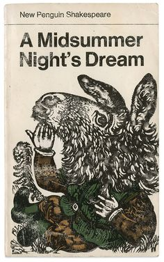 A Midsummer Night's Dream - William Shakespeare - cover design by David Gentleman Book Cover Art, Book Cover Design, Book Design, Penguin Books, Vintage Book Covers, Vintage Books, Antique Books, David Gentleman, Book Jacket