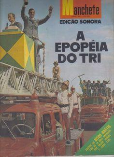 Revista Manchete - Edição Sonora, A Epopéia Do Tri - R$ 50,00 no MercadoLivre
