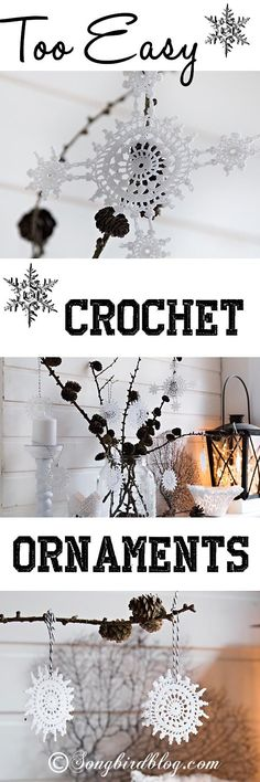 easy and simple to make crochet ornaments. A perfect last minute Christmas craft project. Via www.songbirdblog.com