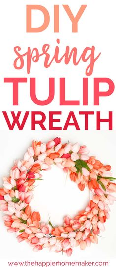 Make a pretty DIY Tulip Wreath in less than 30 minutes! Full tutorial for this beautiful spring wreath! #diy