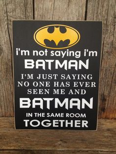 I'm not saying I'm batman sign child boy superhero children home room decor gift family on Etsy, $15.00