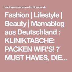 Fashion | Lifestyle | Beauty | Mamablog aus Deutschland : KLINIKTASCHE: PACKEN WIR'S! 7 MUST HAVES, DIE IN EINE KILINIKTASCHE GEHÖREN