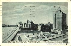 """Atlantic City NJ Hotel Claridge """"The Skyscraper by the Sea"""" The Claridge is the newest and most modern ocean front hotel in Atlantic City, with luxury and comfort in every appointment. 400 spacious outside rooms each with bath and shower,"""