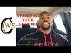 #ThursdayThoughts- STANDING YOUR GROUND- VIDEO - ChristiansWeightSuccess.net