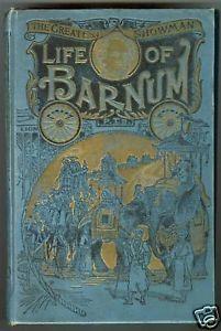 Life of Barnum ...P.T.Barnum   1888