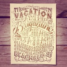 #vacation Day: Three @leanbean @jimmy6or7 @tinamdeal @emroxout @snaxballz @hrickosuave #type #typography #lettering #summertime - @seaarezea | Webstagram