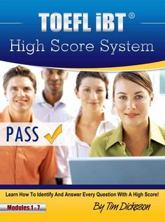 TOEFL iBT High Score System by Mr Tim Dickeson