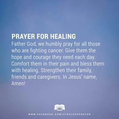 For all those who are fighting cancer i am praying and believing with you
