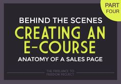 Behind The Scenes of Creating an E-course: Anatomy of a Sales Page