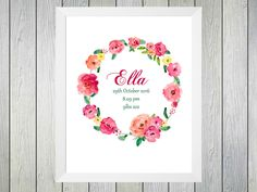 Floral Wreath Baby Name - Framed Personalised Print to commerate the birth of a baby girl. Personalised with name of baby date and time of birth and weight at birth