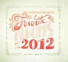 Favorite Albums of 2012 /// PatternDaily