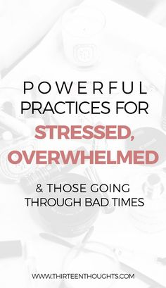 Stress, overwhelm, feeling stressed, moving on, overwhelm feelings, self-growth, happy and mindful, mindfulness