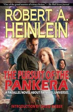 """The Pursuit of the Pankera is one of the most audacious experiments ever done in science fiction. Robert A. Heinlein wrote The Number of the Beast in 1980. However, unknown to most, Heinlein had already written a """"parallel"""" novel about the 4 characters and parallel universes in 1977. He effectively wrote 2 parallel novels about parallel universes. And here it finally is: Heinlein's audacious experiment. A fitting farewell from one of the most inventive science fiction writers to have ever… Hard Science Fiction, Science Fiction Authors, Free Books, Good Books, Must Read Novels, Number Of The Beast, Parallel Universe, What To Read, Fantasy"""