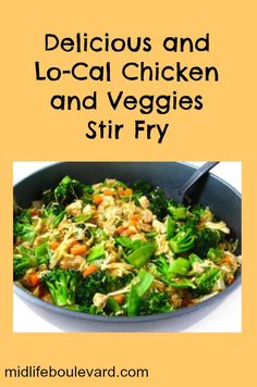 Thanks Midlife Boulevard for sharing my Delicious and Lo-Cal Chicken and Veggies Stir Fry! To get the recipe on their site, click on this link: http://midlifeboulevard.com/chicken-and-veggies/