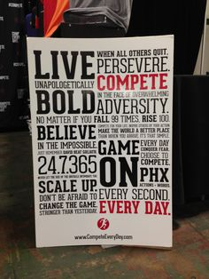 Who We Are. What We Stand For. Compete Every Day. The Manifesto poster from Compete Every Day puts further adds jet fuel to the fire we pour daily into you, the competitor. Live bigger. Live bolder. C