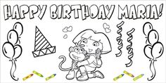 Color Me Dora Birthday Banner. Make a great activity for the kids at a party.