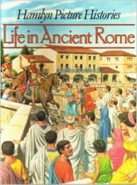 Life in Ancient Rome by Pierre Miquel