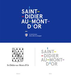 Visual identity of Saint-Didier-au-Mont-d'Or, a city close to the city of Lyon, France. City Branding, Logo Branding, 1 Logo, Identity Design, Visual Identity, Brand Identity, Personal Identity, Corporate Identity, Corporate Design