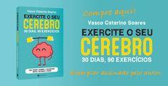 """Exercite o seu Cérebro: O livro que pode mudar a sua forma de estar na vida. Nunca é tarde para exercitar o seu cérebro e """"obrigá-lo"""" a aumentar o número de conexões neuronais e a rapidez com que comunicam entre si. Este é o livro ideal para quem quer melhorar a sua performance cognitiva global, para quem já sente o tal cansaço cerebral e também para os estudantes. O psicólogo clínico e neuropsicólogo Vasco Catarino Soares criou um plano de 30 dias, com 90 exercícios de 10 a 15 minutos por…"""