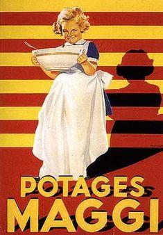 Potages Maggi (1950)....reépinglé par Maurie Daboux ❥•*`*•❥