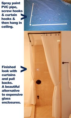 Instead of buying an expensive glass enclosure, paint some PVC piping and screw into the ceiling to make a beautiful and cheap curtain rod. The link gives a full tutorial. Actually brings more texture and warmth to a bathroom than the glass.