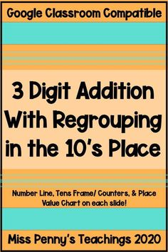 Visit my Teachers Pay Teachers store to access this digital learning resource to practice 3 digit addition with regrouping in the 10's place. Compatible with Google Slides and Google Classroom.