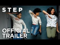 STEP | Official Trailer | FOX Searchlight - YouTube