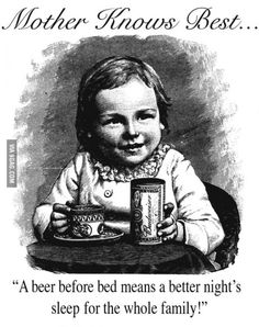 "Old ""Budweiser"" beer commercial. Gave my son a few last night, still sleeps like an angel..."