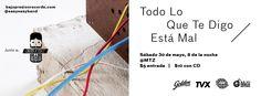 Easy Easy // Todo Lo Que Te Digo Está Mal - Banner El Salvador