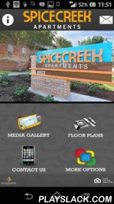 Spice Creek Apartments  Android App - playslack.com , Native Mobile AppsApartment Mobile Apps LLCSpice Creek Apartment free app provides residents, the apartment shopper as well as the community management team with the ability to communicate with each other anytime - anywhere off line, whether it's a maintenance request or a reminder of a community or local city event. Unlike a web based app, Spice Creek Apartment Mobile Application provides Push Notifications which allows current residents…