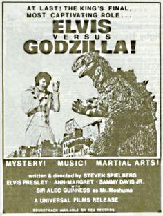 Elvis vs. Godzilla.