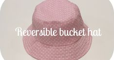 """Have you tried the Reversible Bucket Hat from Oliver + S's """"Little Things to Sew"""" ? I love it that it comes with many sizes. I've made 3..."""