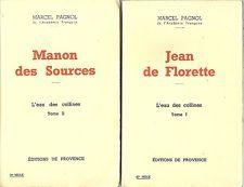 JEAN DE FLORETTE - MANON DES SOURCES - ED. PROVENCE 1962 - MARCEL PAGNOL