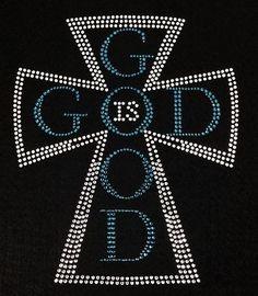 Rhinestone God is Good T-Shirt - Bling Shirt by DesignsbyDaffy on Etsy