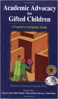 Amazon.com: Academic Advocacy for Gifted Children: A Parent's Complete Guide (9780910707886): Barbara Jackson Gilman: Books
