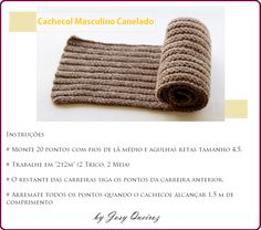 Cachecol Masculino de Tricô com Receita Beautiful Patterns, Hand Embroidery, Knitting, Handmade, Men, Cowls, Scarves, Youtube, Cable Knit Scarves