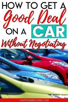 How to get a Good Deal on a Car (Without Negotiating) - These money saving hacks for buying a new car will help you save on your dream car! The tips in this step by step process can work for anyone. How To Save Gas, Ways To Save Money, How To Get Money, Money Saving Tips, Money Savers, Saving Ideas, Buying Your First Car, Car Buying Guide, Car Facts