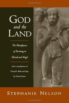 God and the Land: The Metaphysics of Farming in Hesiod and Vergil by Stephanie Nelson http://www.amazon.com/dp/0195373340/ref=cm_sw_r_pi_dp_iqwUub1TCNT47