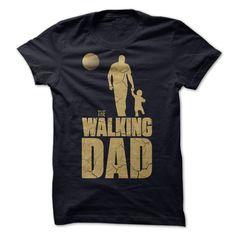 The Walking Dad T Shirt, Hoodie, Sweatshirt