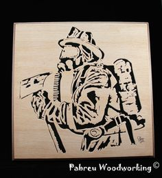 Pabreu WoodWorking: Tributo aos Bombeiros - Firefighter tribute