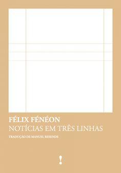 """Félix Fénéon """"Notícias em três linhas"""", 2014. Avesso"""
