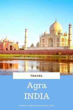 Planning to travel to Agra India? Find out about all the best things to do on a day trip from Delhi. By Train, Once In A Lifetime, Agra, India Travel, Incredible India, Day Trip, Traveling By Yourself, Things To Do, Places To Visit