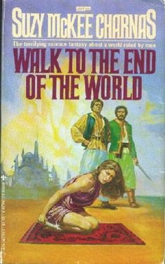 Publication: Walk to the End of the World Authors: Suzy McKee Charnas Year: 1978-10-00 ISBN: 0-425-04239-1  Publisher: Berkley Books Cover: Doug Beekman