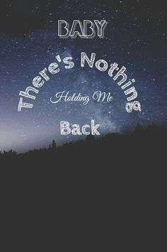 Shawn Mendes~There's Nothing Holding Me Back